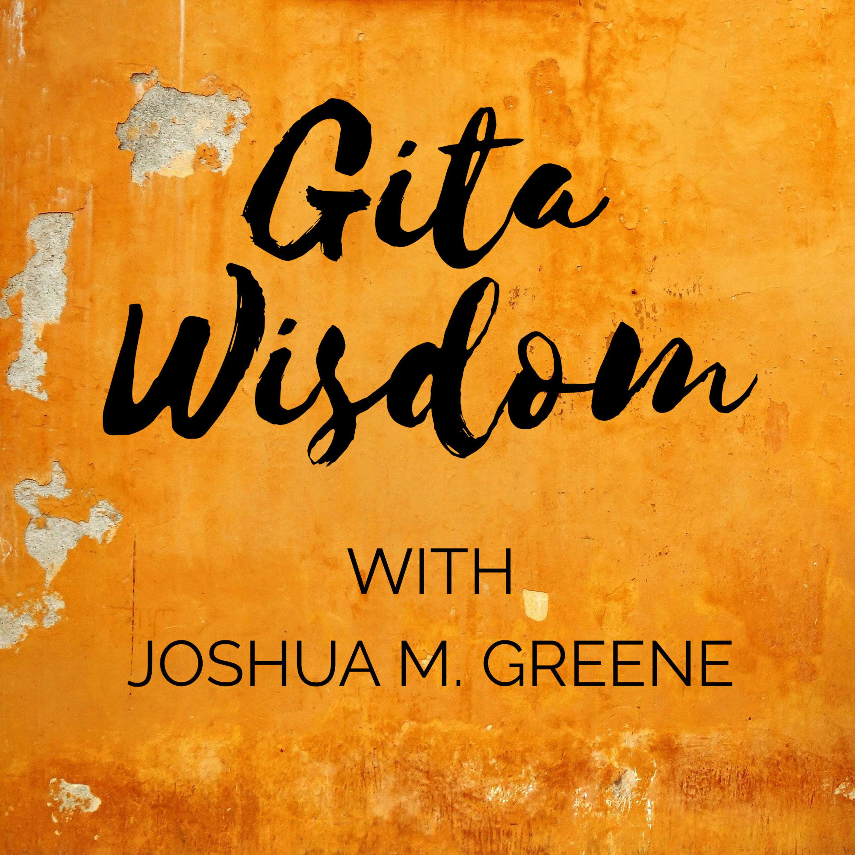 <![CDATA[Gita Wisdom Teachings by Joshua M. Greene (Yogesvara)]]>